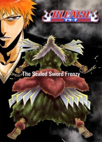Блич: Неистовство заточённого меча